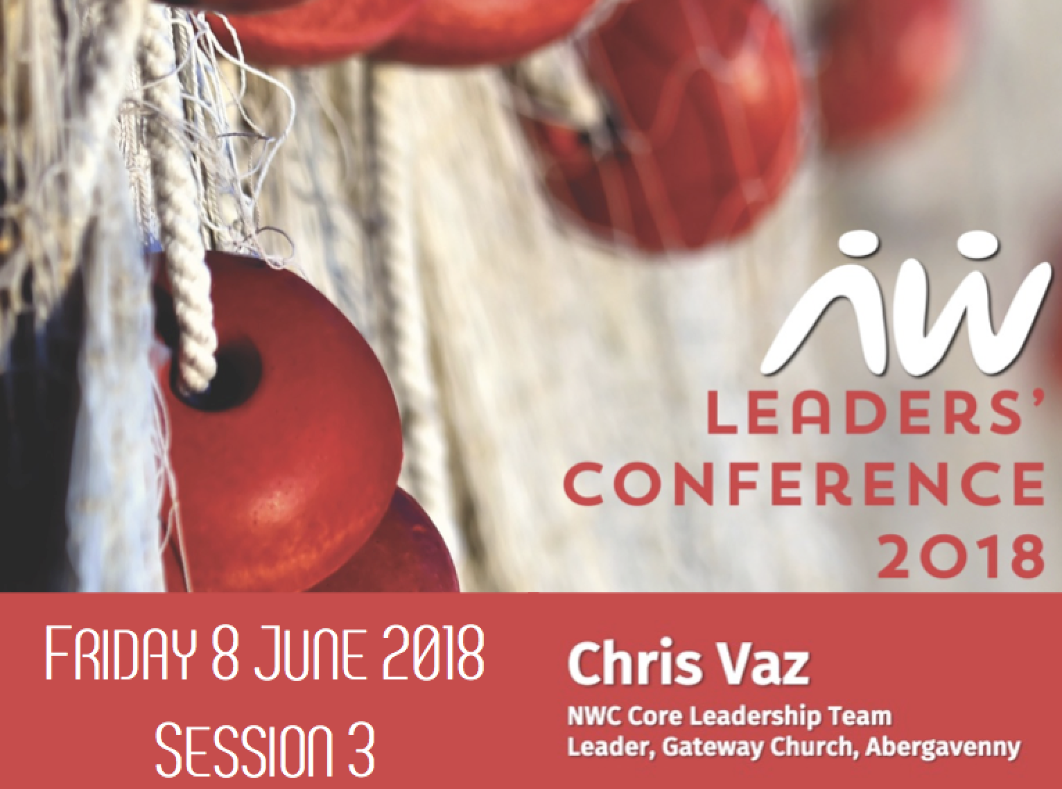 Leaders' Conference 18: Chris – Session 3