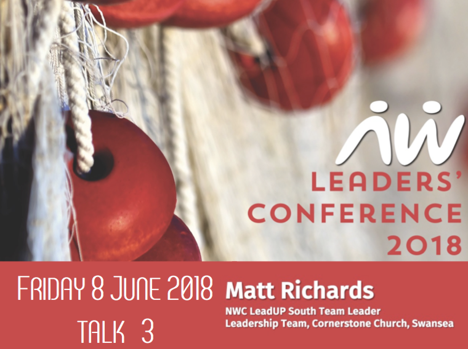 Leaders' Conference 18: Matt Richards talk