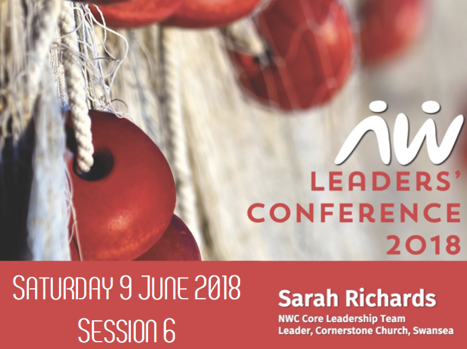 Leaders' Conference 18: Sarah – Session 6