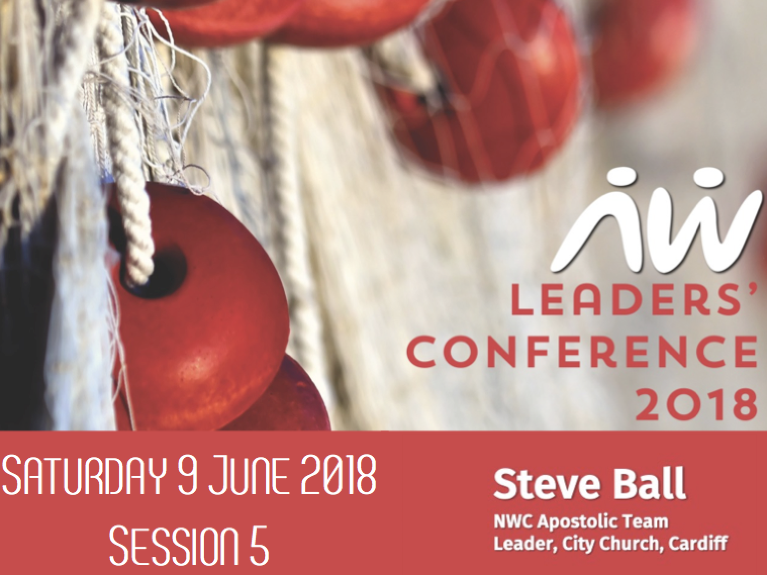 Leaders' Conference 18: Steve – Session 5
